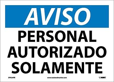 Aviso, Personal Autorizado Solamente, 10X14, Adhesive Vinyl