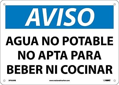 Aviso, Agua No Potable No Apta Para Beber Ni Cocinar, 10X14, Rigid Plastic