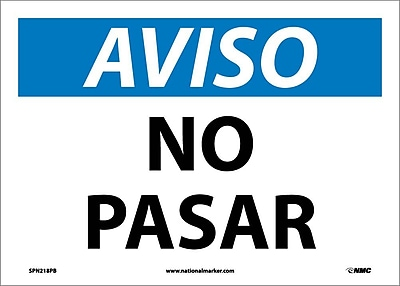 Aviso, No Pasar, 10X14, Adhesive Vinyl
