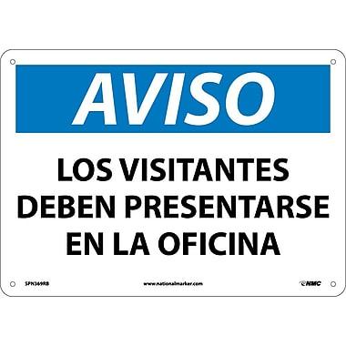 Aviso, Los Visitantes Deben Presentarse En La Oficina, 10X14, Rigid Plastic