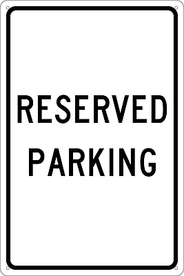 Reserved Parking,18X12, .040 Aluminum