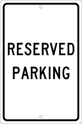 Reserved Parking 18X12, .063 Aluminum