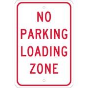 Panneau No Parking Loading Zone, 18 x 12 po, aluminium EGP réfléchissant 0,080