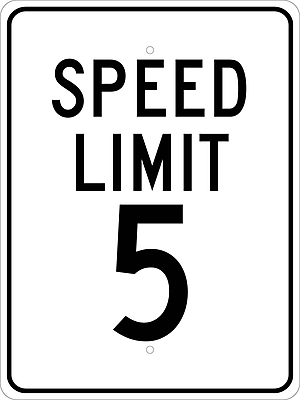 Speed Limit 5, 24X18, .080 Egp Ref Aluminum