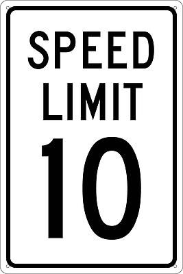 Speed Limit 10, 18X12, .040 Aluminum