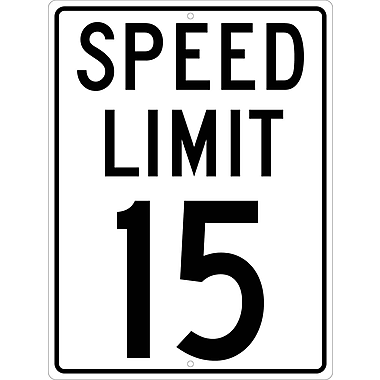 Speed Limit 15, 24X18, .080 Hip Ref Aluminum