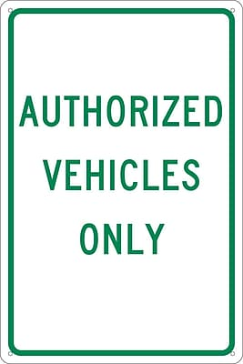 Authorized Vehicles Only, 18X12, .040 Aluminum