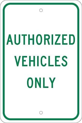 Authorized Vehicles Only, 18X12, .080 Egp Ref Aluminum