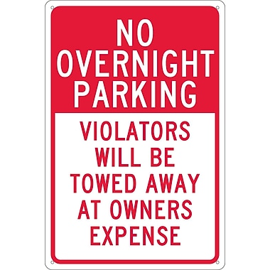 No Overnight Parking Violators Will Be Towed Away At Owners Expense, 18X12, .040 Aluminum