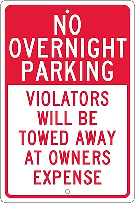 No Overnight Parking Violators Will Be Towed Away At Owners Expense, 18X12, .063 Aluminum