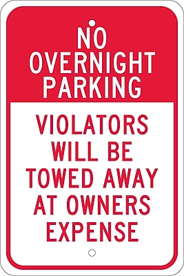 No Overnight Parking Violators Will Be Towed Away At Owners Expense, 18X12, .080 Egp Ref Aluminum