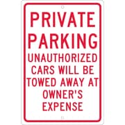 National Marker - Panneau de sécurité Private Parking Unauthorized Cars Will Be Towed..., 18 x 12 po, aluminium 0,063