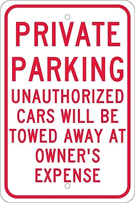 Private Parking Unauthorized Cars Will Be Towed.., 18X12, .080 Egp Ref Aluminum