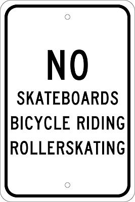 No Skateboards Bicycle Riding Roller Skating, 18X12, .080 Egp Ref Aluminum