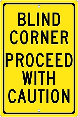 Blind Corner Proceed With Caution, 18X12, .063 Aluminum