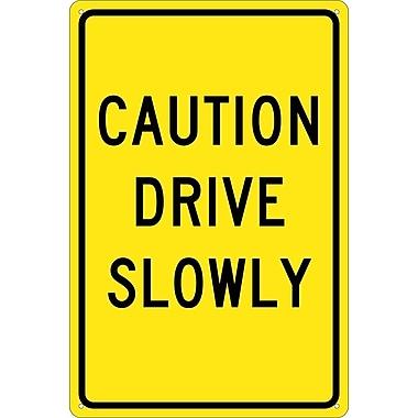 Caution Drive Slowly, 18X12, .040 Aluminum