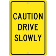 Caution Drive Slowly, 18X12, .063 Aluminum