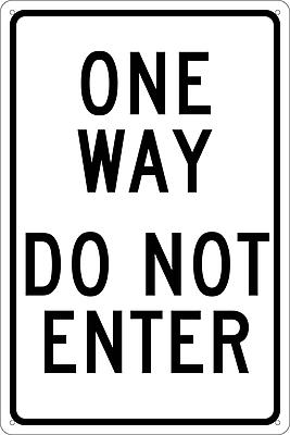 One Way Do Not Enter, 18X12, .040 Aluminum