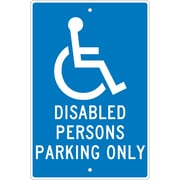 Disabled Persons Parking Only, 18X12, .063 Aluminum