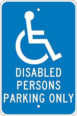 Disabled Persons Parking Only, 18X12, .080 Egp Ref Aluminum
