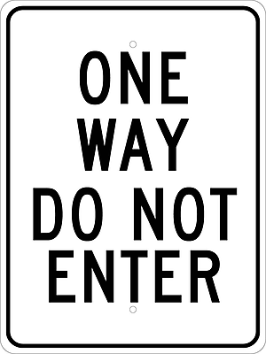 One Way Do Not Enter, 24X18, .080 Egp Ref Aluminum