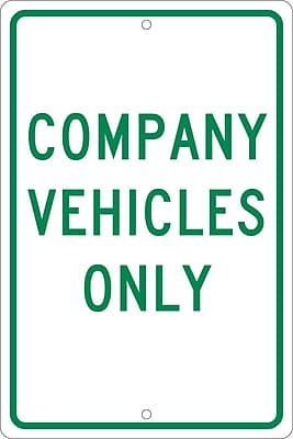Company Vehicles Only, 18X12, .063 Aluminum