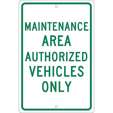 Maintenance Area Authorized Vehicles Only, 18