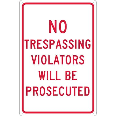 No Trespassing Violators Will Be Prosecuted, 18