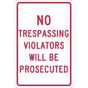 "No Trespassing Violators Will Be Prosecuted, 18"" x 12"", .040 Aluminum"