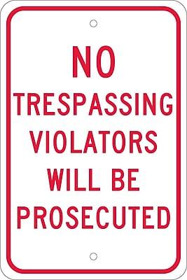 No Trespassing Violators Will Be Prosecuted, 18X12, .080 Egp Ref Aluminum
