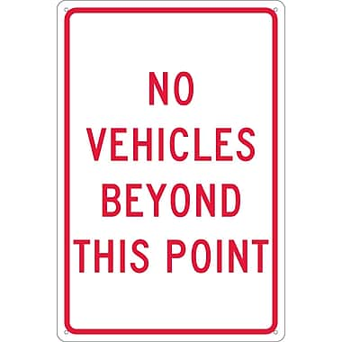 No Vehicles Beyond This Point, 18X12, .040 Aluminum