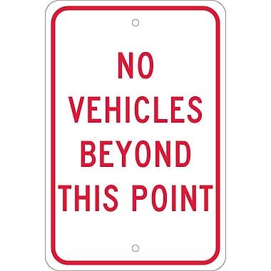 No Vehicles Beyond This Point, 18X12, .080 Egp Ref Aluminum