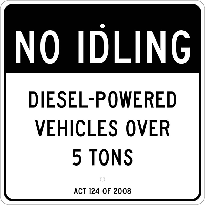 No Idling,Deisel-Powered Vehicles Over 5 Tons Act 124 Of 2008, 24 X 24, .080 Aluminum