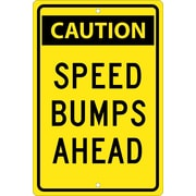 Caution Speed Bumps Ahead, 18X12, .080 Hip Ref Aluminum