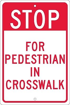 Stop For Pedestrian In Crosswalk, 18X12, .080 Hip Ref Aluminum