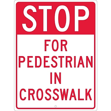 Stop For Pedestrian In Crosswalk, 24X18, .080 Hip Ref Aluminum