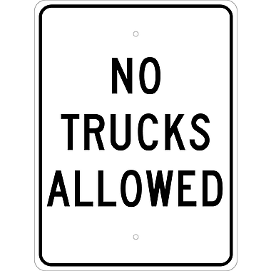 No Trucks Allowed, 24X18, .080 Egp Ref Aluminum