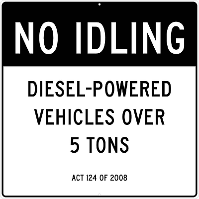 Signs, No Idling,Deisel-Powered Vehicles Over 5 Tons Act 124 Of 2008, 48 X 48, .080 Aluminum