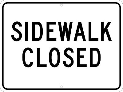 Sidewalk Closed, 18X24, .080 Egp Ref Aluminum