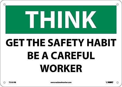 Think, Get The Safty Habit Be A Careful Worker, 10X14, Rigid Plastic