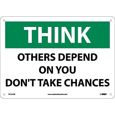 Think Safety, Other Depend On You Don't Take Chances, 10