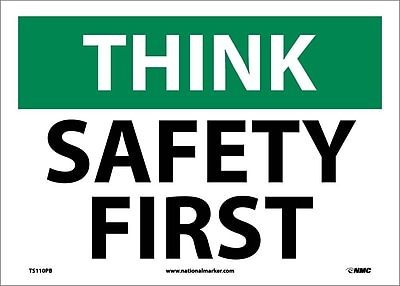 Think, Safety First, 10X14, Adhesive Vinyl
