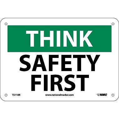 Think, Safety First, 7X10, Rigid Plastic