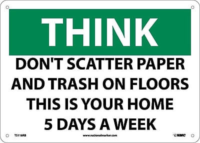 Think, Don'T Scatter Paper & Trash On Floors This Is.., 10X14, Rigid Plastic