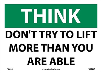 Think, Don'T Try To Lift More Than You Are Able, 10X14, Adhesive Vinyl