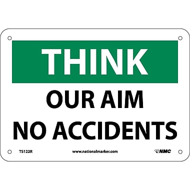 Think, Our Aim No Accident, 7