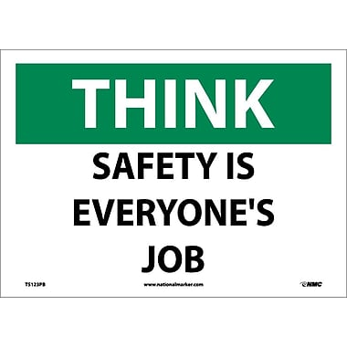 Think, Safety Is Everyone'S Job, 10X14, Adhesive Vinyl