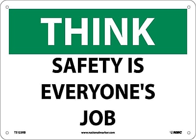 Think, Safety Is Everyone'S Job, 10X14, Rigid Plastic