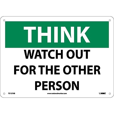 Think, Watch Out For The Other Person, 10X14, .040 Aluminum