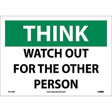 Think, Watch Out For The Other Person, 10X14, Adhesive Vinyl